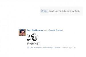 Der Facebook Want Button entwickelt sich. Postings im Stream bereits recht ansehnlich. (c) Tom Waddington & Mashable